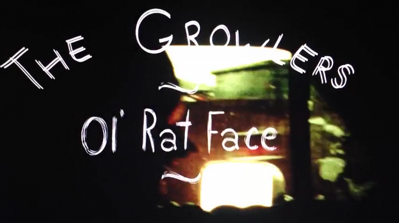 The Growlers - Ol' Rat Face